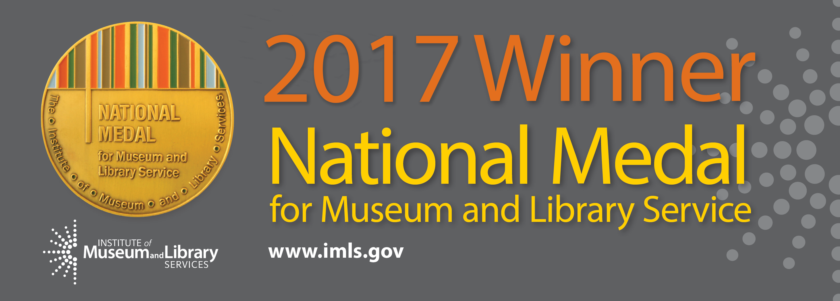 2017 Winner: National Medal for Museum and Library Service